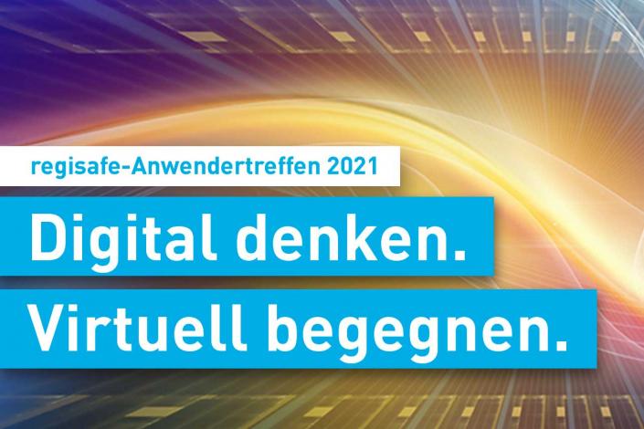regisafe-Anwendertreffen 2021